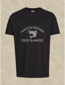 Tricou personalizat negru -  Născut să pescuiesc, forțat sa muncesc
