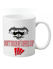 CANA - DON`T TOUCH MY COFFEE CUP