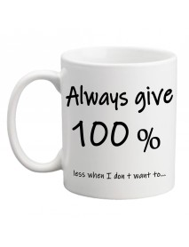 Cana - Always give 100 %