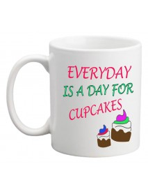 Cană - Every day is a day for cupcakes