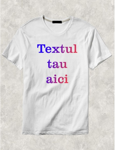 Tricou personalizat alb cu scris multicolor
