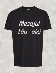 Tricou personalizat negru cu mesaj