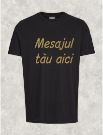 Tricou personalizat negru cu scris auriu