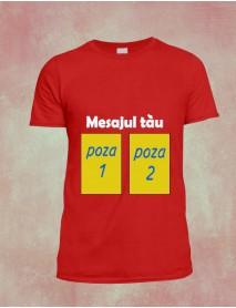 Tricou personalizat unisex cu mesaj si doua poze