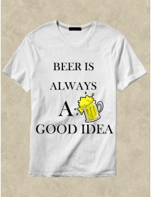 Tricou personalizat alb - Beer is allways good idea