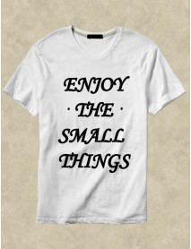Tricou personalizat alb - Enjoy the small things